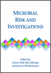 Microbial Risk and Investigations