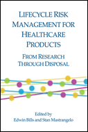Lifecycle Risk Management for Healthcare Products: From Research Through Disposal