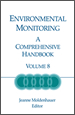 Environmental Monitoring: A Comprehensive Handbook, Volume 8