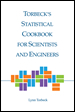 Torbeck's Statistical Cookbook for Scientists and Engineers