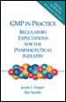 GMP in Practice: Regulatory Expectations for the Pharmaceutical Industry, Fifth Edition, Revised and Expanded