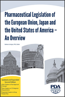 Pharmaceutical Legislation of the European Union, Japan and the United States of America - An Overview, Updated and Expanded Second Edition