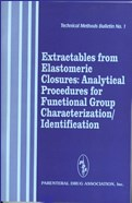 PDA Technical Methods Bulletin 1, Extractables from Elastomeric Closures: Analytical Procedures for Functional Group Characterization/Identification (single user digital version)