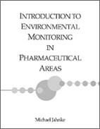 Introduction to Environmental Monitoring in Pharmaceutical Areas (single user digital version)