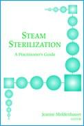 Steam Sterilization: A Practitioner's Guide (Hardcover)
