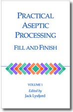 Practical Aseptic Processing Fill and Finish, Volume 1 (single user digital version)