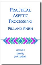 Practical Aseptic Processing Fill and Finish, Volume 2 (single user digital version)