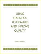 Using Statistics to Measure and Improve Quality (single user digital version)