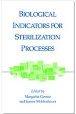 Biological Indicators for Sterilization Processes