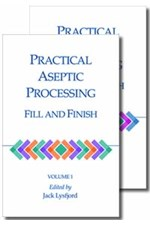 Practical Aseptic Processing Fill and Finish, Volumes 1 and 2 (single user digital version)