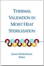 Thermal Validation in Moist Heat Sterilization (single user digital version)