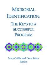 Microbial Identification: The Keys to a Successful Program (single user digital version)