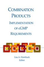 Combination Products: Implementation of cGMP Requirements (single user digital version)