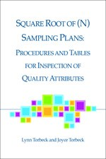 Square Root of (N) Sampling Plans: Procedures and Tables for Inspection of Quality Attributes