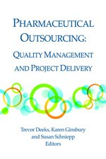 Pharmaceutical Outsourcing: Quality Management and Project Delivery (single user digital version)