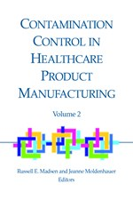 Contamination Control in Healthcare Product Manufacturing, Volume 2