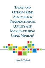 Trend and Out-of-Trend Analysis for Pharmaceutical Quality and Manufacturing Using Minitab (single user digital version)