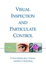 Visual Inspection and Particulate Control