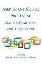Aseptic and Sterile Processing: Control, Compliance and Future Trends