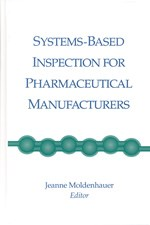 Systems Based Inspection for Pharmaceutical Manufacturers (single user digital version)