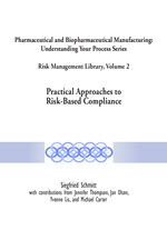 Risk Management Library Volume 2: Practical Approaches to Risk-Based Compliance (single user digital version)