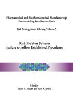Risk Management Library Volume 5, Risk Problem Solvers: Failure to Follow Established Procedures  (single user digital version)