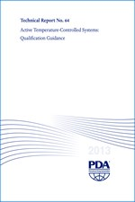 PDA Technical Report No. 64 (TR 64) Active Temperature-Controlled Systems: Qualification Guidance (single user digital version)