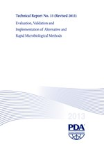 PDA Technical Report No. 33, Revised 2013 (TR 33) Evaluation, Validation and Implementation of Alternative and Rapid Microbiological Methods