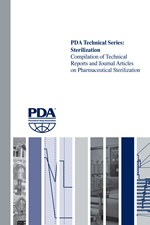 PDA Technical Series: Sterilization — Compilation of Technical Reports and Journal Articles on Pharmaceutical Sterilization (single user digital version)