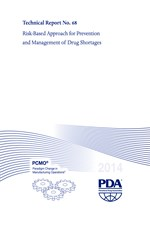 PDA Technical Report No. 68, (TR 68) Risk-Based Approach for Prevention and Management of Drug Shortages (single user digital version)