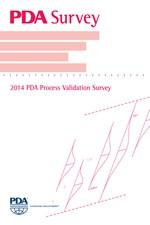 PDA Survey: 2014 PDA Process Validation Survey (single user digital version)
