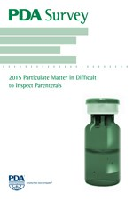 PDA Survey: 2015 Particulate Matter in Difficult to Inspect Parenterals (single user digital version)