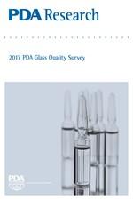PDA Research: 2017 PDA Glass Quality Survey (single user digital version)