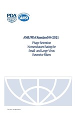 PDA Standard 04-2021: Phage Retention Nomenclature Rating for Small- and Large-Virus Retentive Filters (single user digital version)