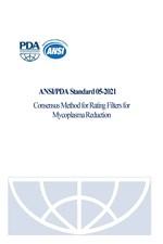 PDA Standard 05-2021: Consensus Method for Rating Filters for Mycoplasma Reduction (single user digital version)