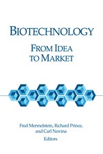 Biotechnology: From Idea to Market