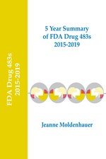 5 Year Summary of FDA Drug 483s: 2015-2019 (single user digital version)
