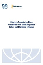 Points to Consider for Risks Associated with Sterilizing Grade Filters and Sterilizing Filtration (single user digital version)