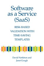Software as a Service (SaaS): Risk-Based Validation with Time-Saving Templates