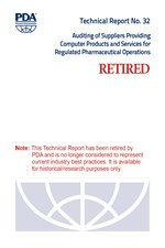 PDA Technical Report No. 32, Revised, (TR 32) Auditing of Suppliers Providing Computer Products and Services for Regulated Pharmaceutical Operations (single user digital version)