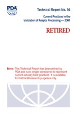 PDA Technical Report No. 36, (TR 36) Current Practices in the Validation of Aseptic Processing - 2001 (single user digital version)