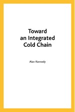 Toward an Integrated Cold Chain (single user digital version)