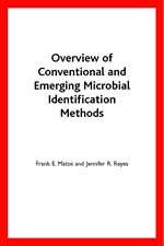 Overview of Conventional and Emerging Microbial Identification Methods (single user digital version)