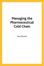 Managing the Pharmaceutical Cold Chain (single user digital version)
