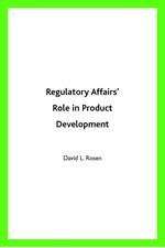 Regulatory Affairs Role in Product Development