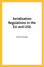 Serialisation Regulations in the EU and USA (single user digital version)
